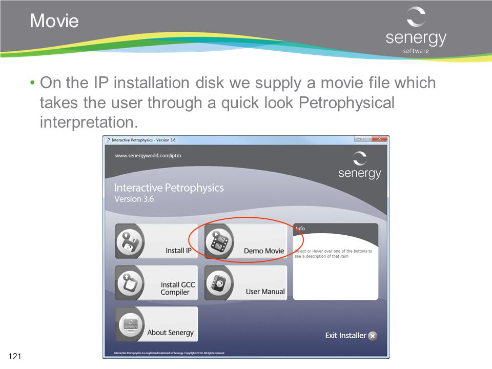 Movie On the IP installation disk we supply a movie file which takes the user through a quick look Petrophysical interpretation.