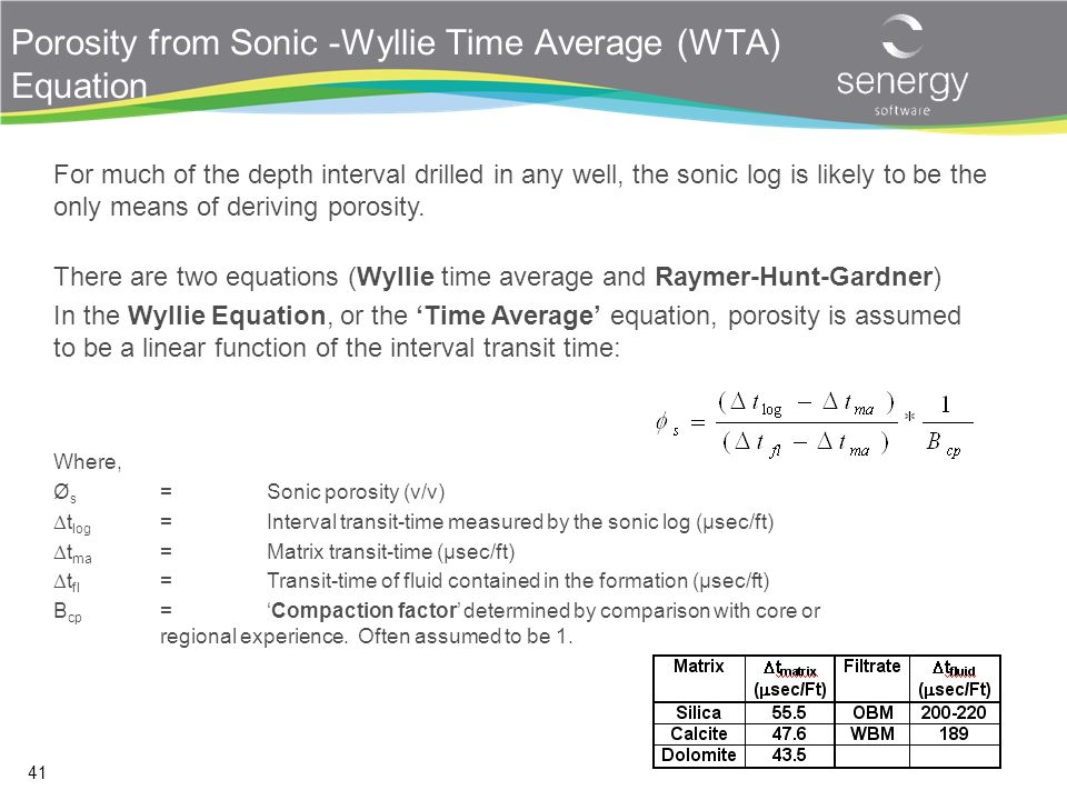 Porosity from Sonic -Wyllie Time Average (WTA) Equation