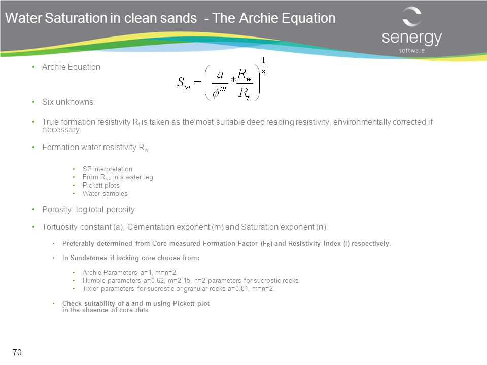 Water Saturation in clean sands - The Archie Equation