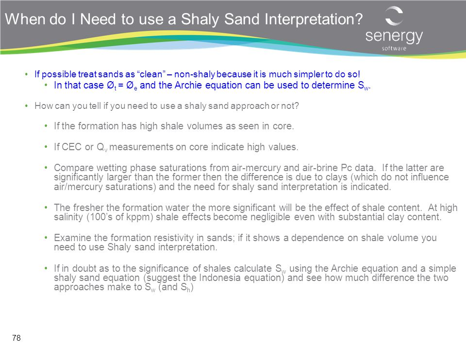 When do I Need to use a Shaly Sand Interpretation