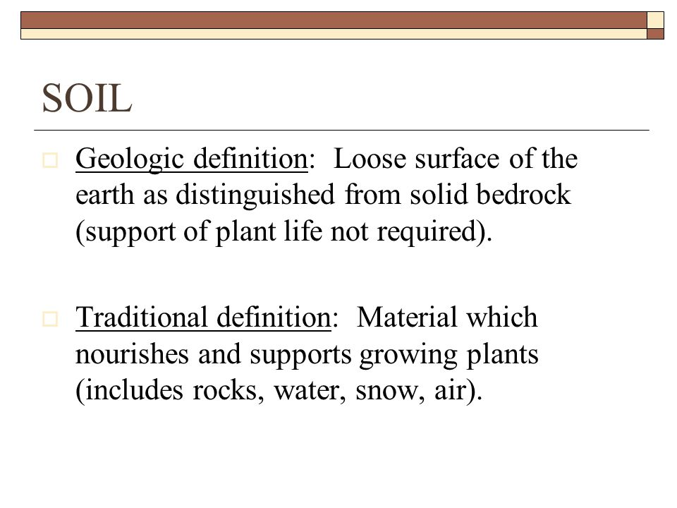 Soil types and textures ppt video online download for Soil definition geology