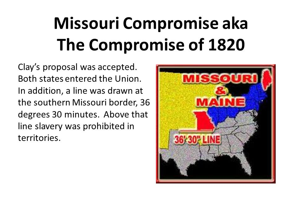Congress passes the Missouri Compromise