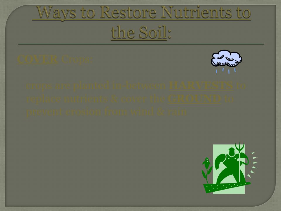 Ways to Restore Nutrients to the Soil: