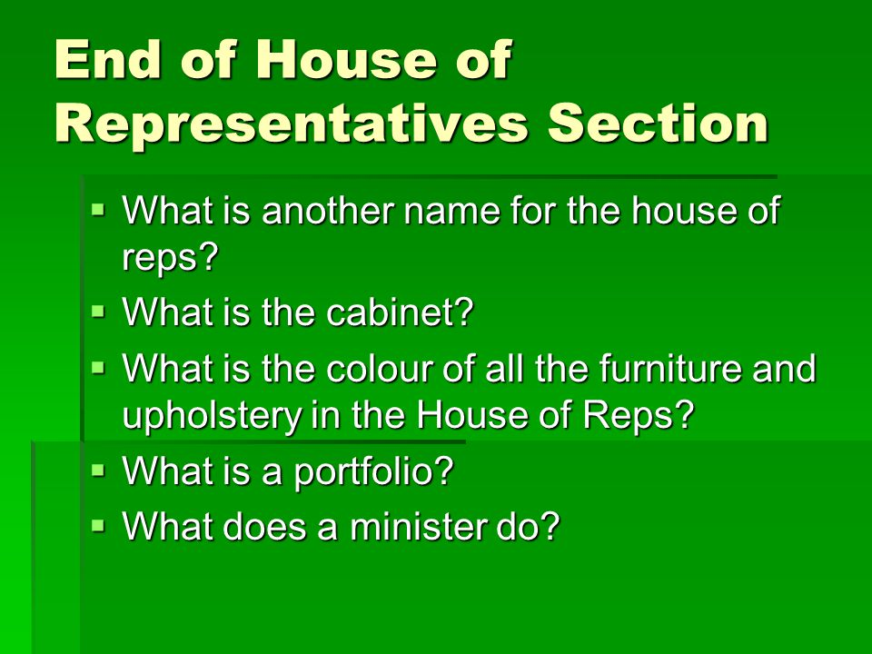 End of House of Representatives Section