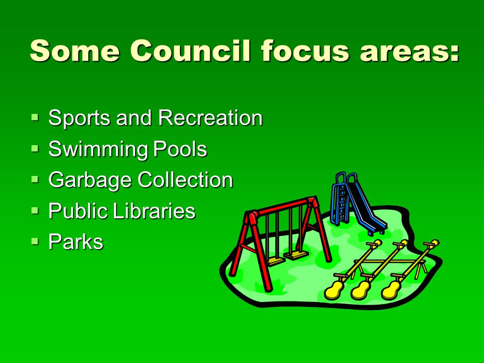 Some Council focus areas: