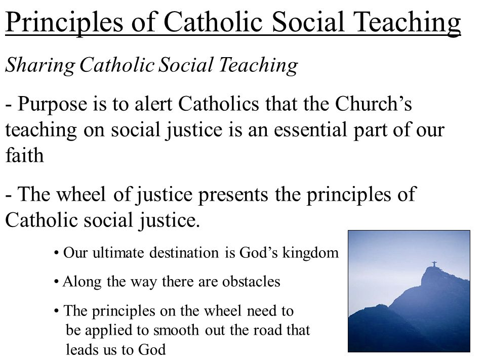 four sources of catholic social teachings essay Catechism of the catholic church part ii, section two familial or social can become sources of tension in marriage.
