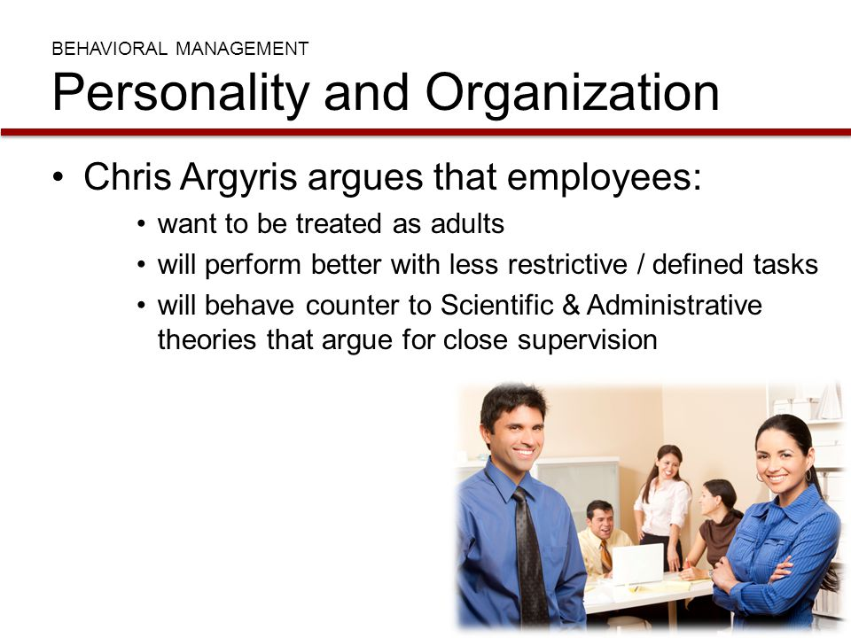 BEHAVIORAL MANAGEMENT Personality and Organization