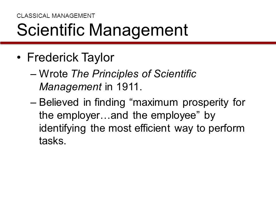 CLASSICAL MANAGEMENT Scientific Management