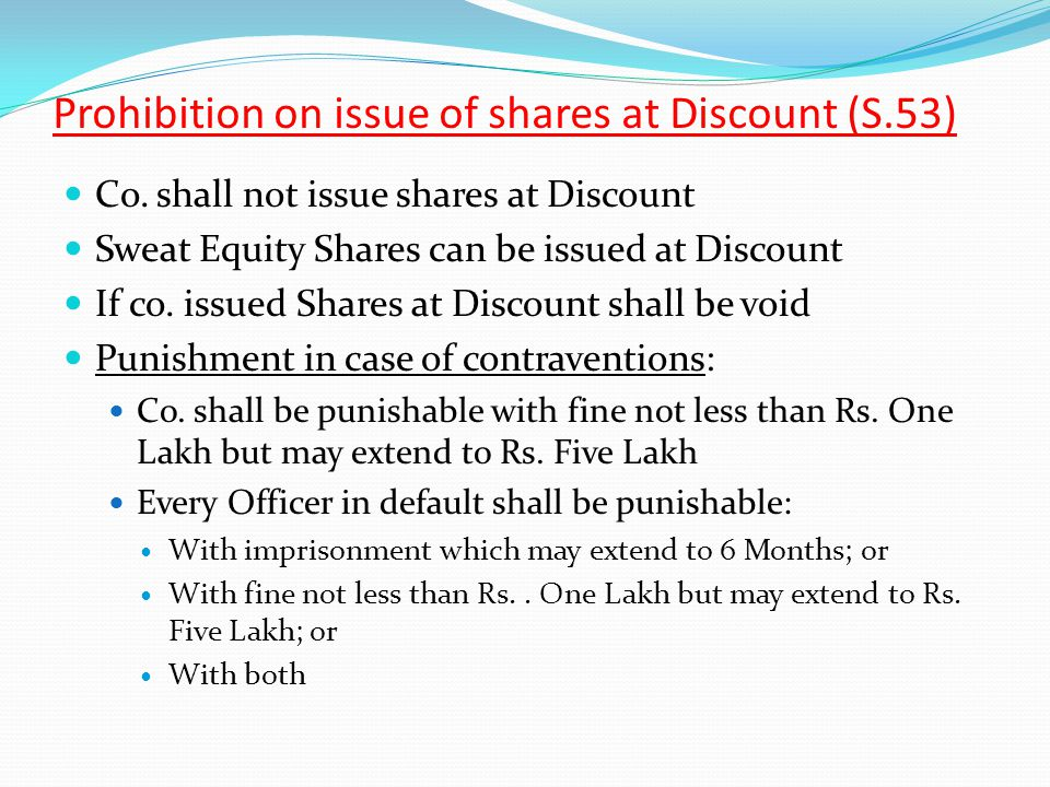 Prohibition on issue of shares at Discount (S.53)