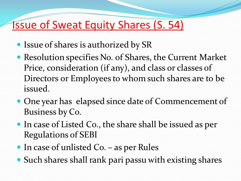 Issue of Sweat Equity Shares (S. 54)