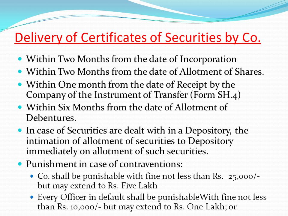 Delivery of Certificates of Securities by Co.