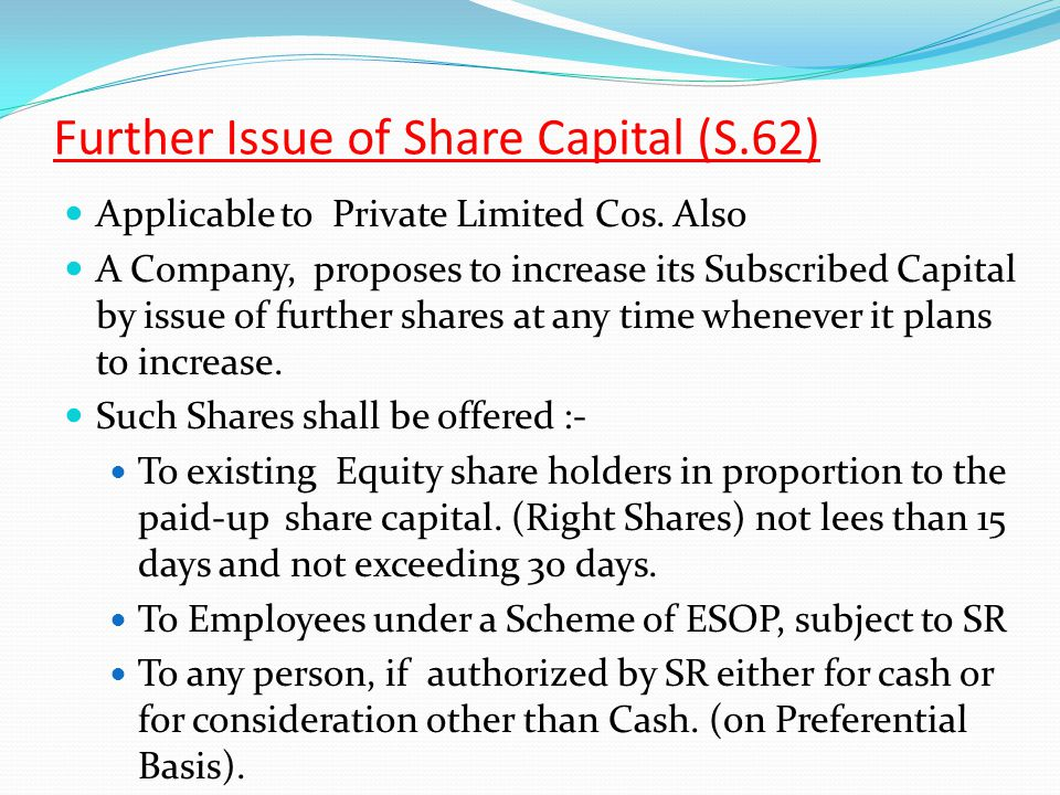 Further Issue of Share Capital (S.62)