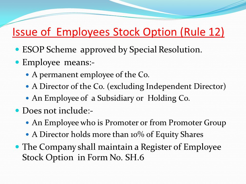 Issue of Employees Stock Option (Rule 12)