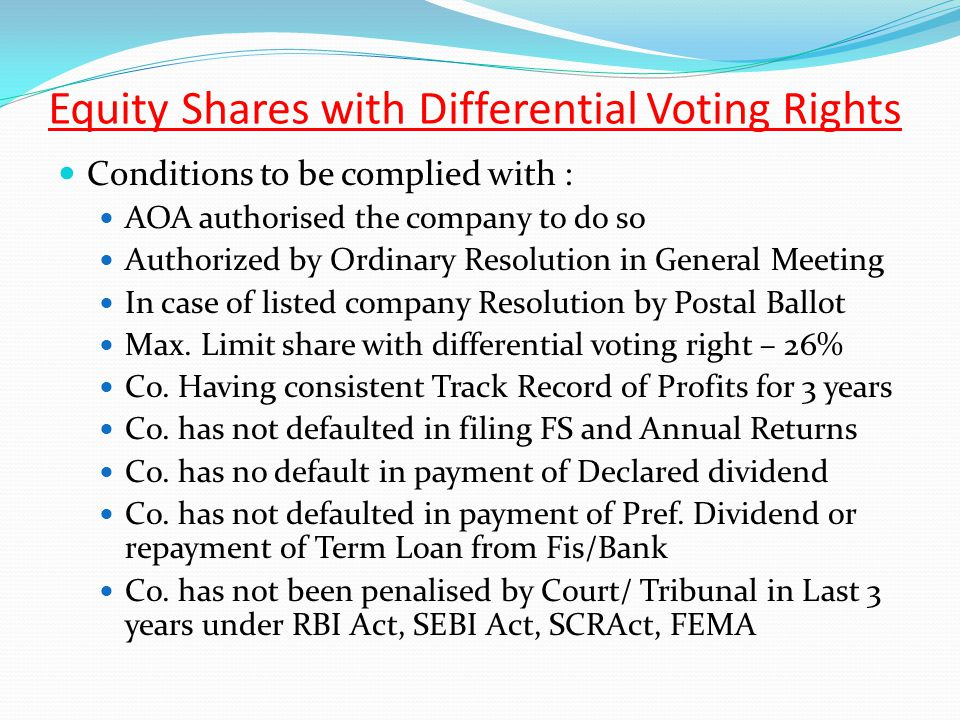 Equity Shares with Differential Voting Rights