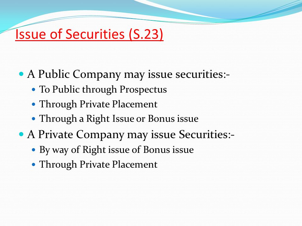 Issue of Securities (S.23)