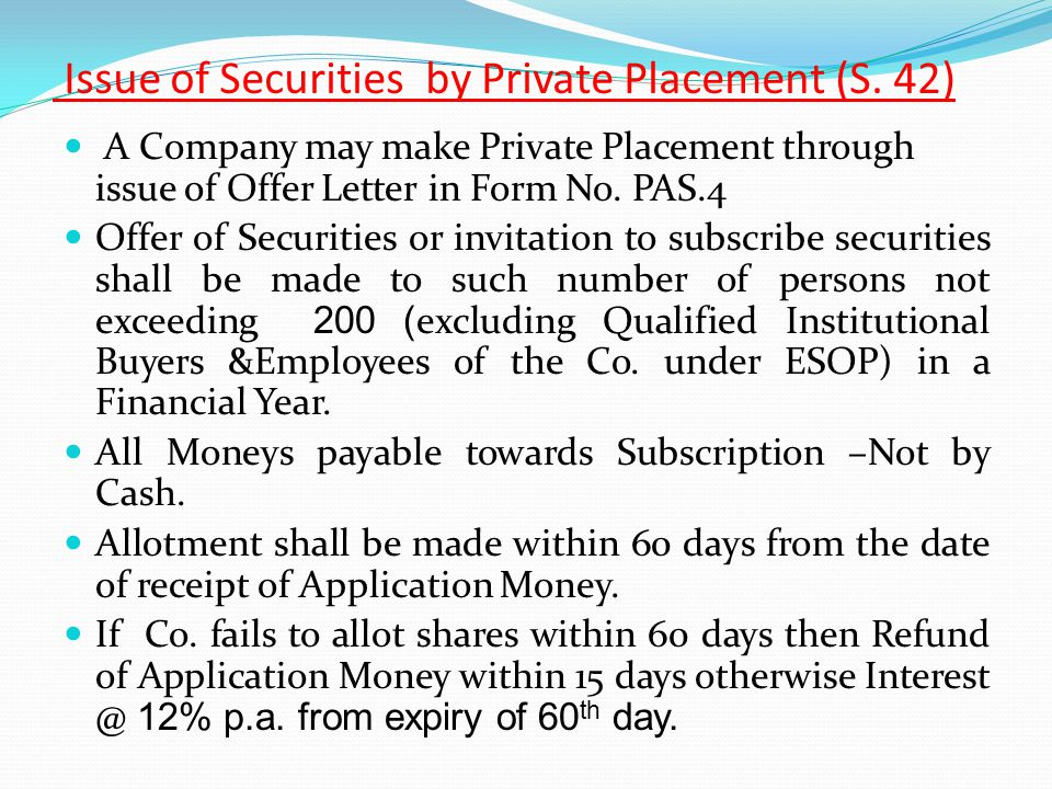 Issue of Securities by Private Placement (S. 42)