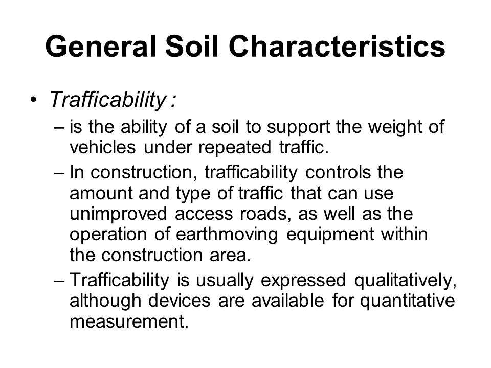 Earthmoving materials and operations ppt download for Characteristics of soil