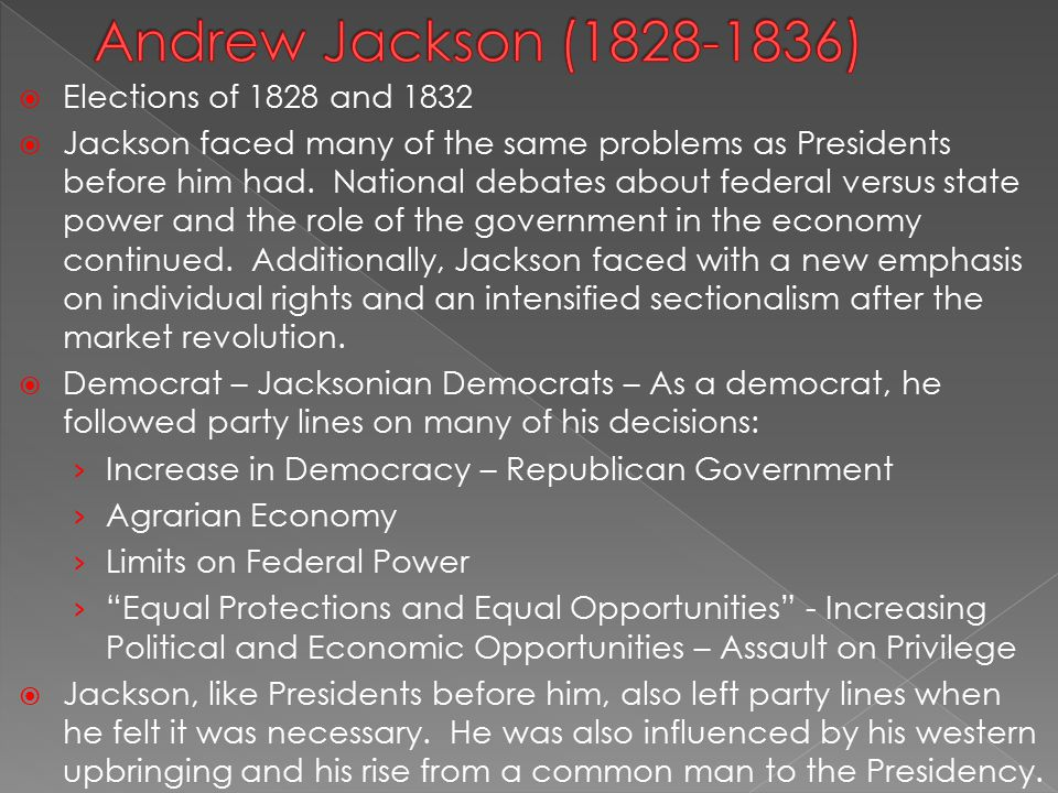 andrew jackson testing the limits of presidency Andrew jackson, or as he is more  when jackson was inaugurated president on 4  but the removal of the indians beyond the limits and jurisdiction of the states.