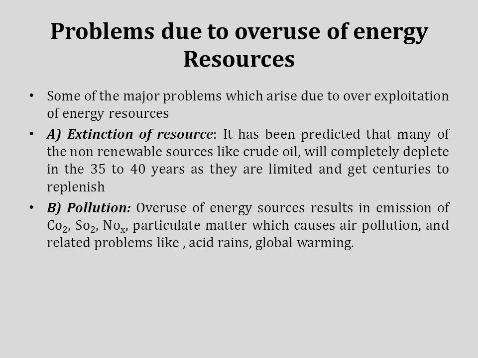 overuse of electricity Electricity needs fuel to be created, but what price do we pay for our overuse of  electricity investigating the scope of environmental issues of.