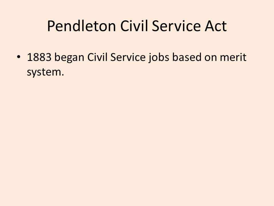 Pendleton Civil Service Act