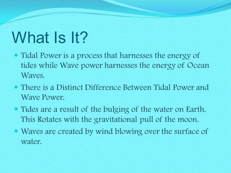 Ocean Waves and Tidal Power
