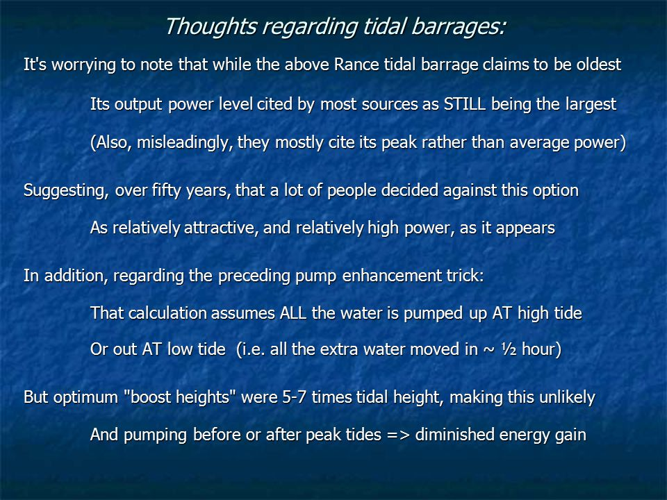 Thoughts regarding tidal barrages: