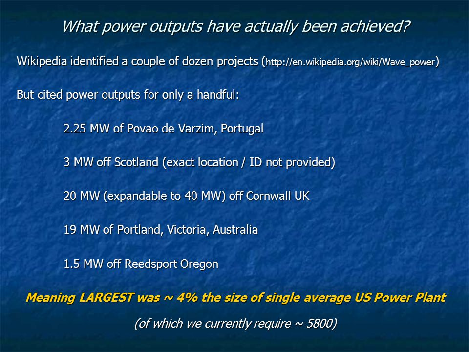 What power outputs have actually been achieved