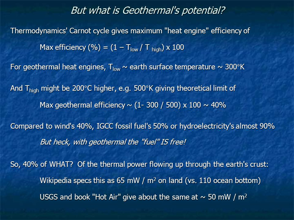 But what is Geothermal s potential