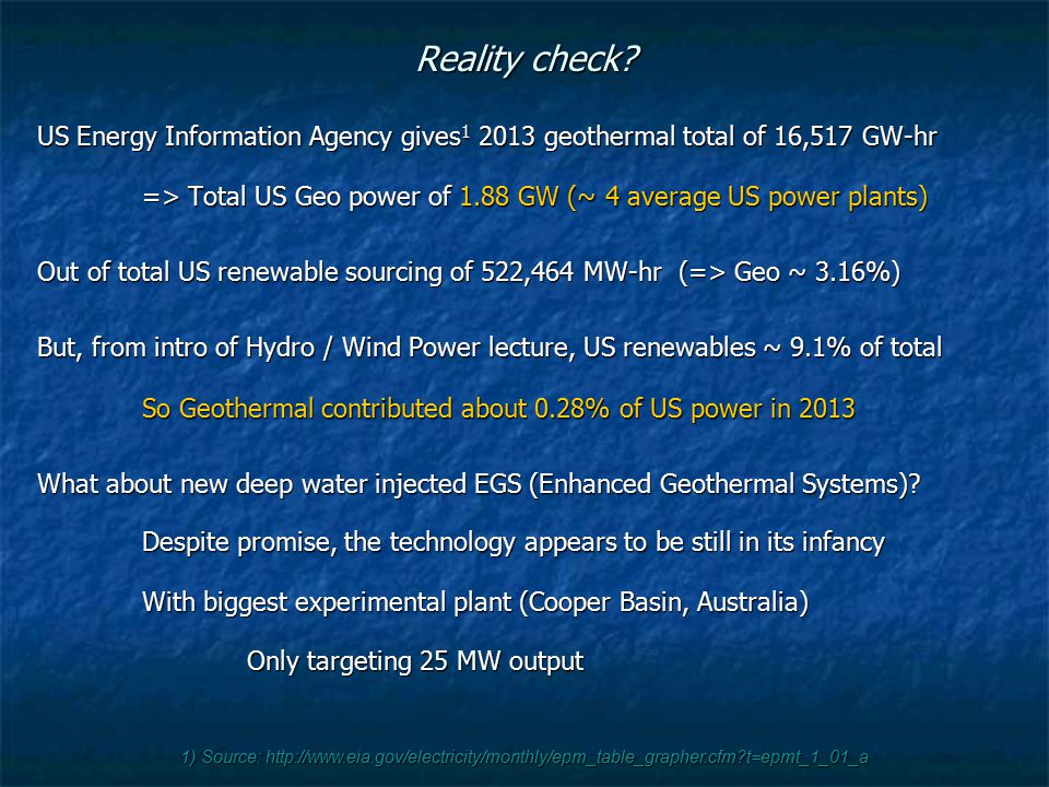 Reality check US Energy Information Agency gives1 2013 geothermal total of 16,517 GW-hr.