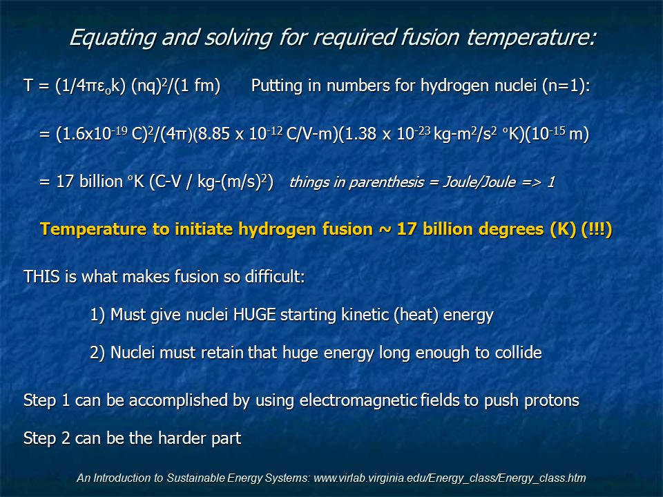 Equating and solving for required fusion temperature: