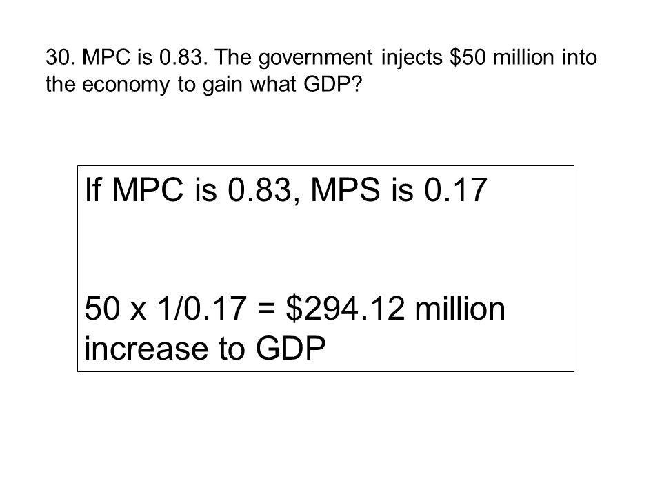 50 x 1/0.17 = $294.12 million increase to GDP