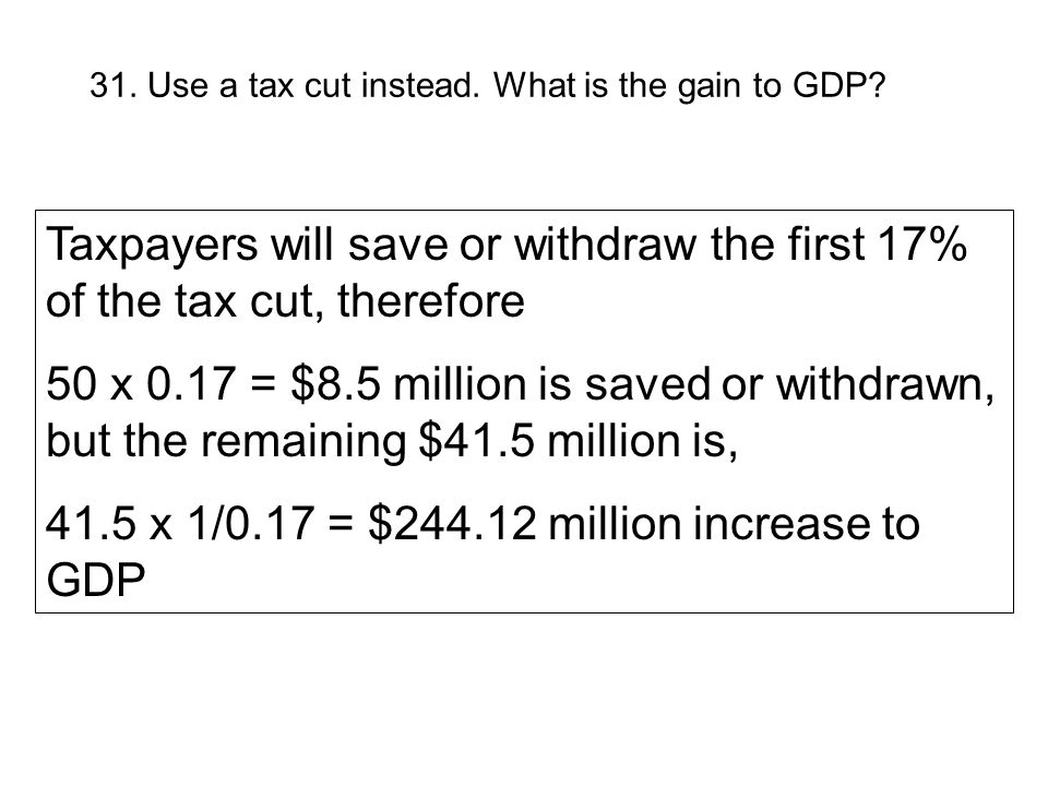 41.5 x 1/0.17 = $ million increase to GDP