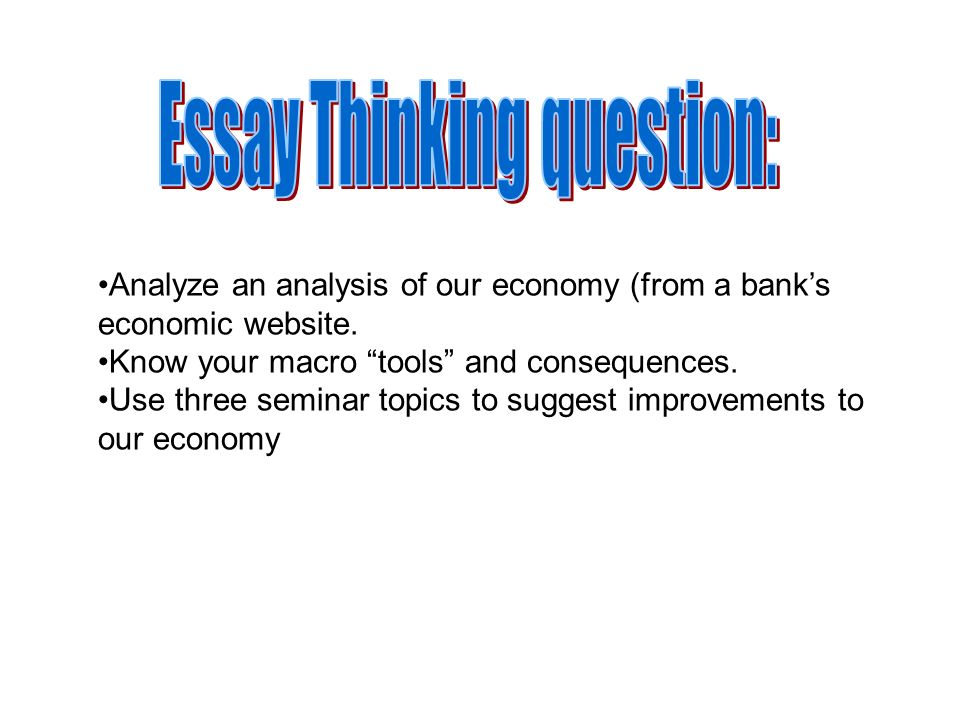 Essay Thinking question: