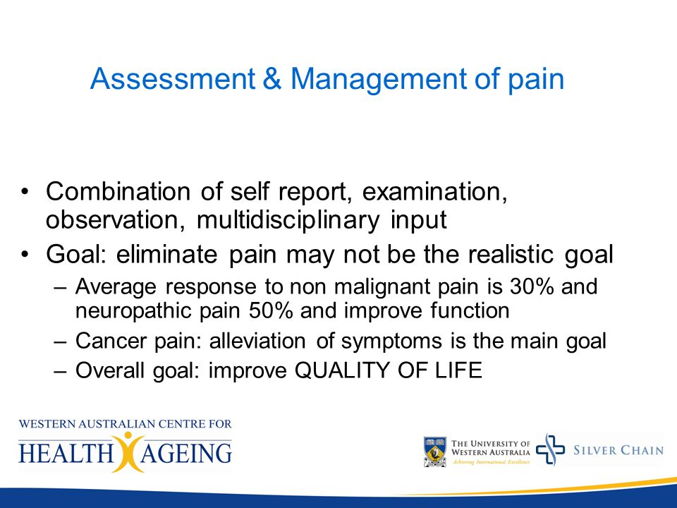 The assessment and management of pain