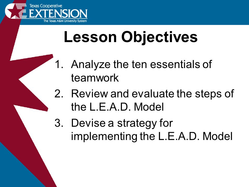 Lesson Objectives Analyze the ten essentials of teamwork