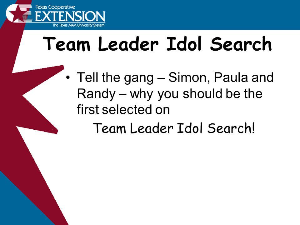 Team Leader Idol Search