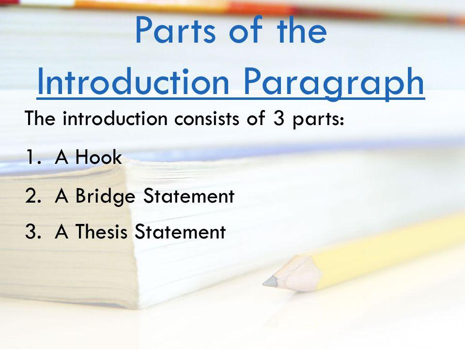 Writing hook bridge thesis introduction - ihelptostudy.com