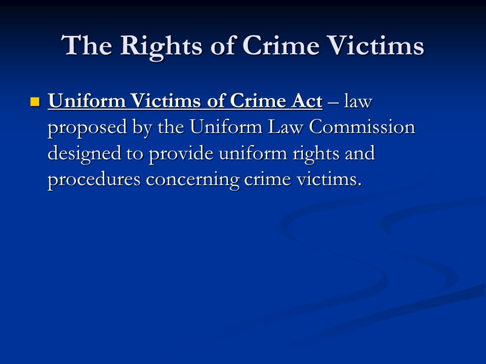 The Rights of Crime Victims