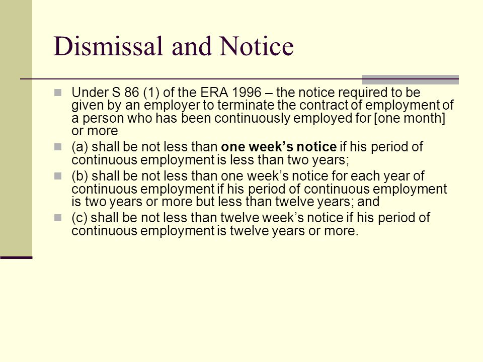 Dismissal and Notice