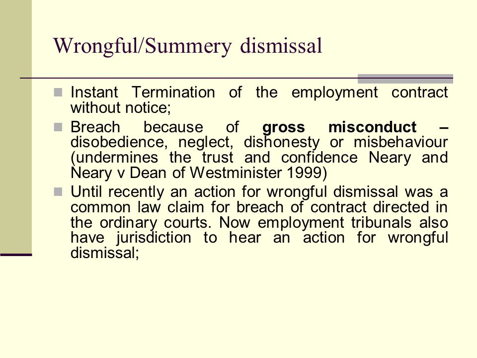 Wrongful/Summery dismissal