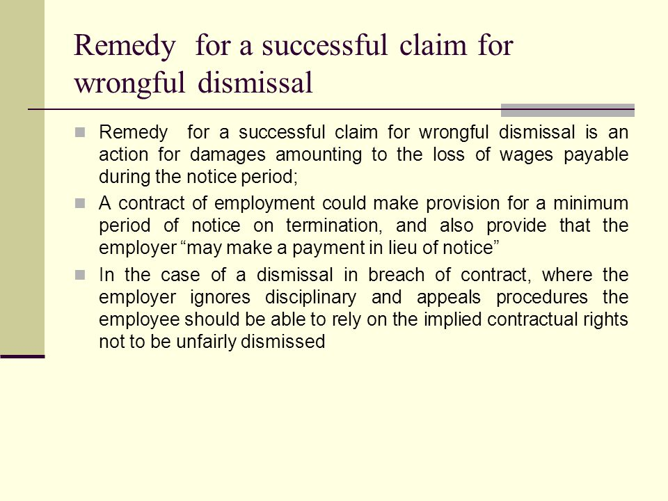 Remedy for a successful claim for wrongful dismissal