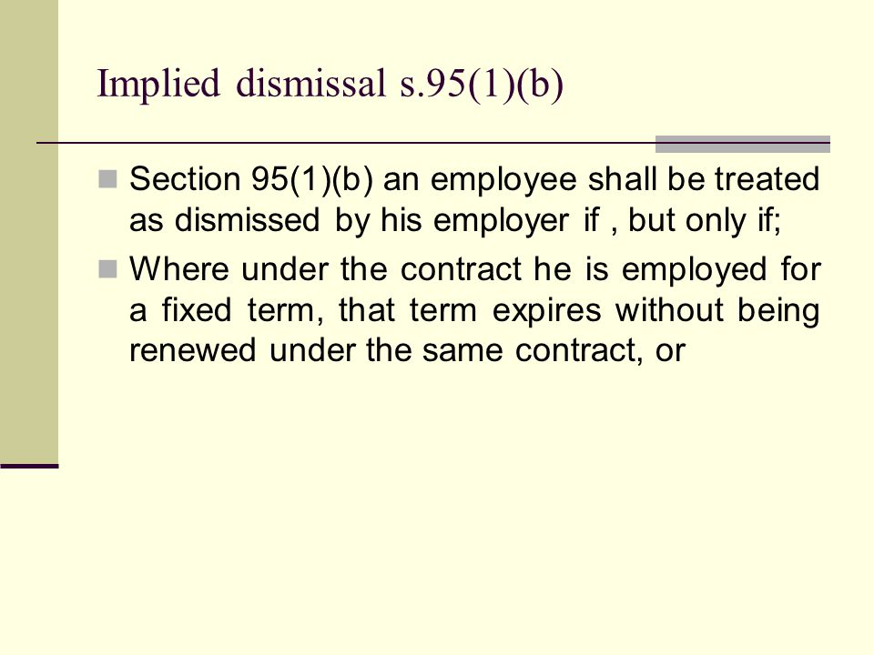 Implied dismissal s.95(1)(b)