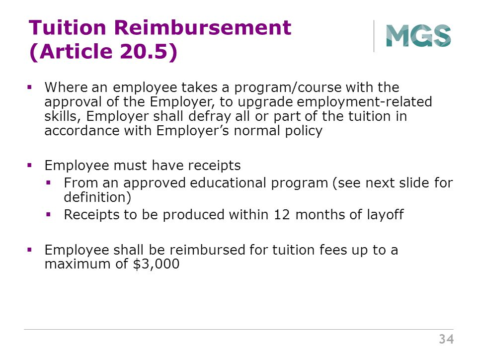 tuition reimbursement a benefit for employers Tuition reimbursement is one of the most valuable benefits a company can offer tuition reimbursement gives employees the ability to obtain, maintain, and improve.