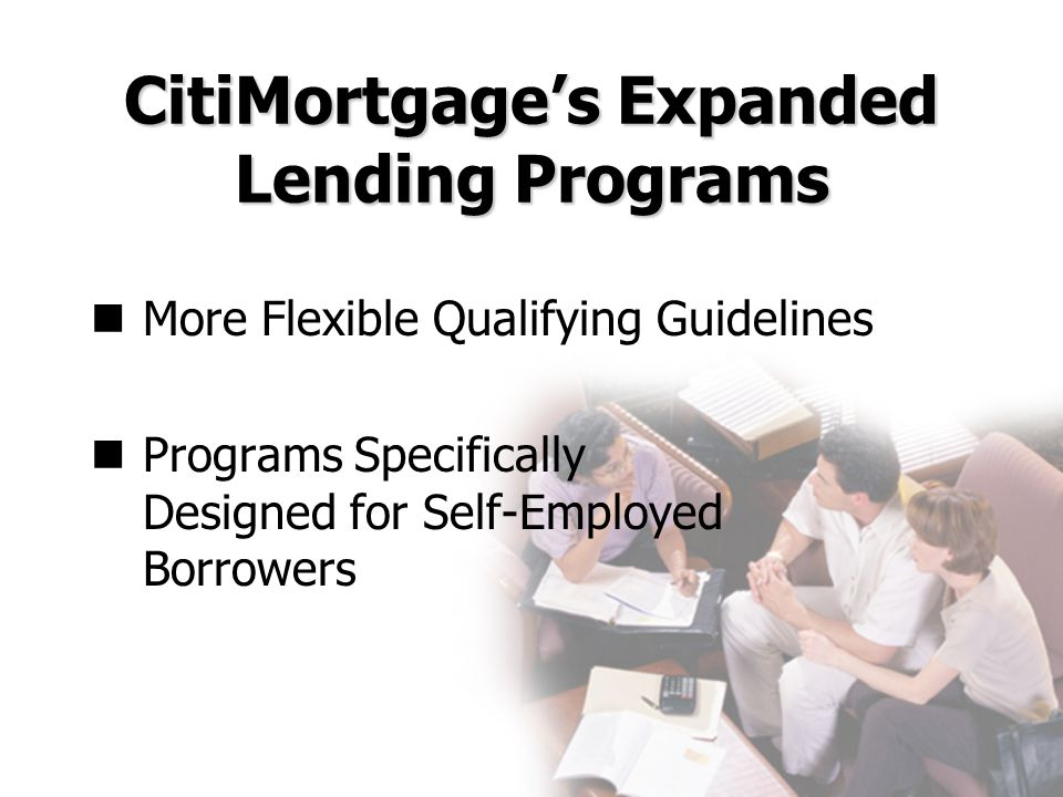 CitiMortgage's Expanded Lending Programs