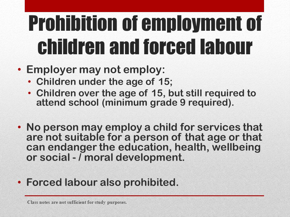 Prohibition of employment of children and forced labour