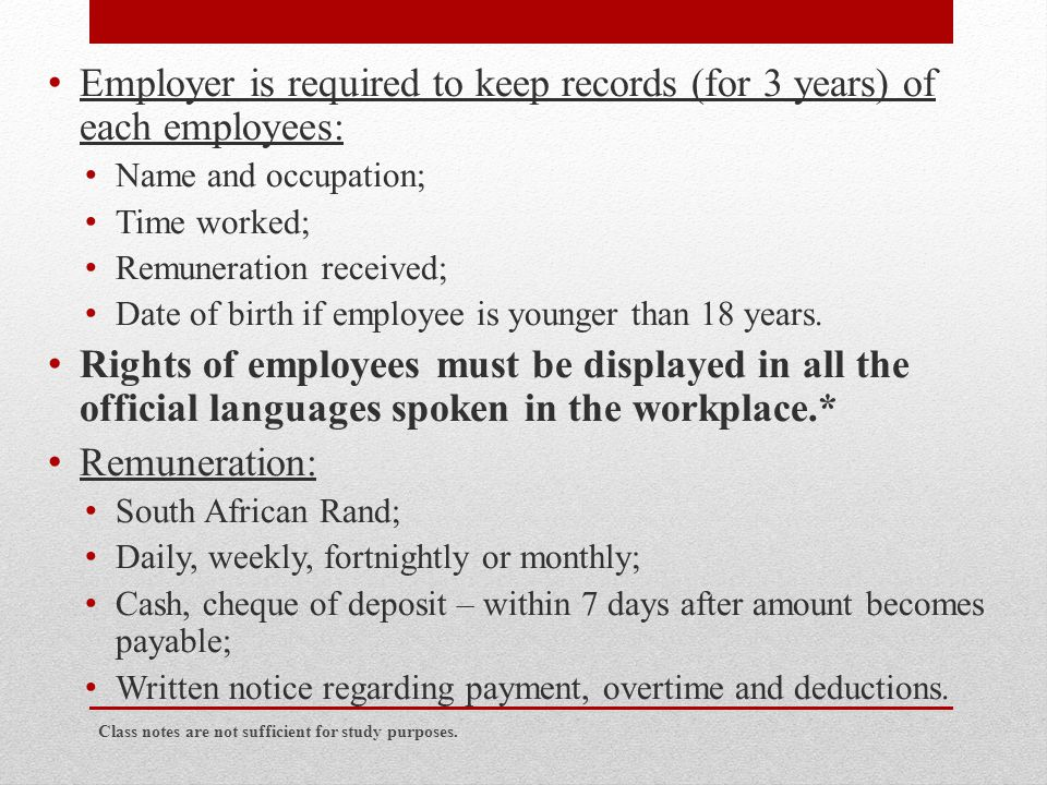 Employer is required to keep records (for 3 years) of each employees: