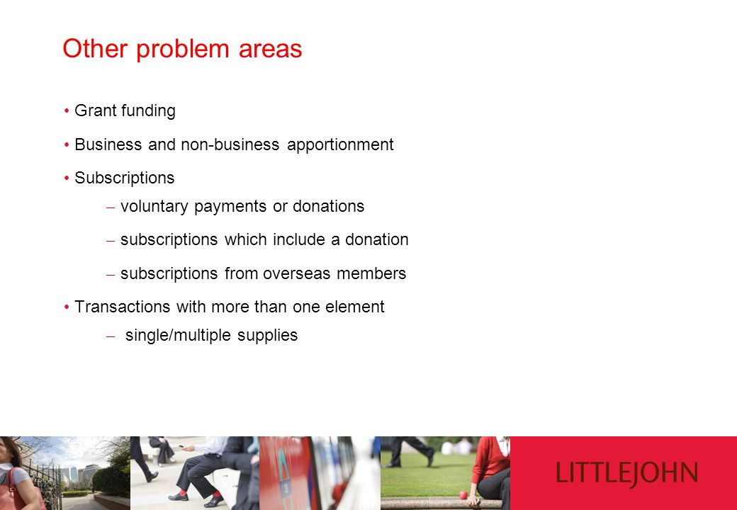 Other problem areas Grant funding