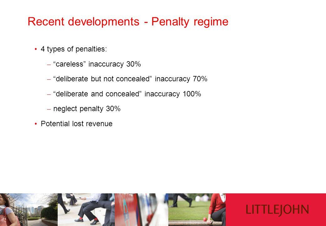 Recent developments - Penalty regime