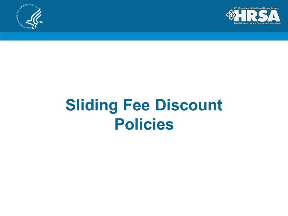 Sliding Fee Discount Policies