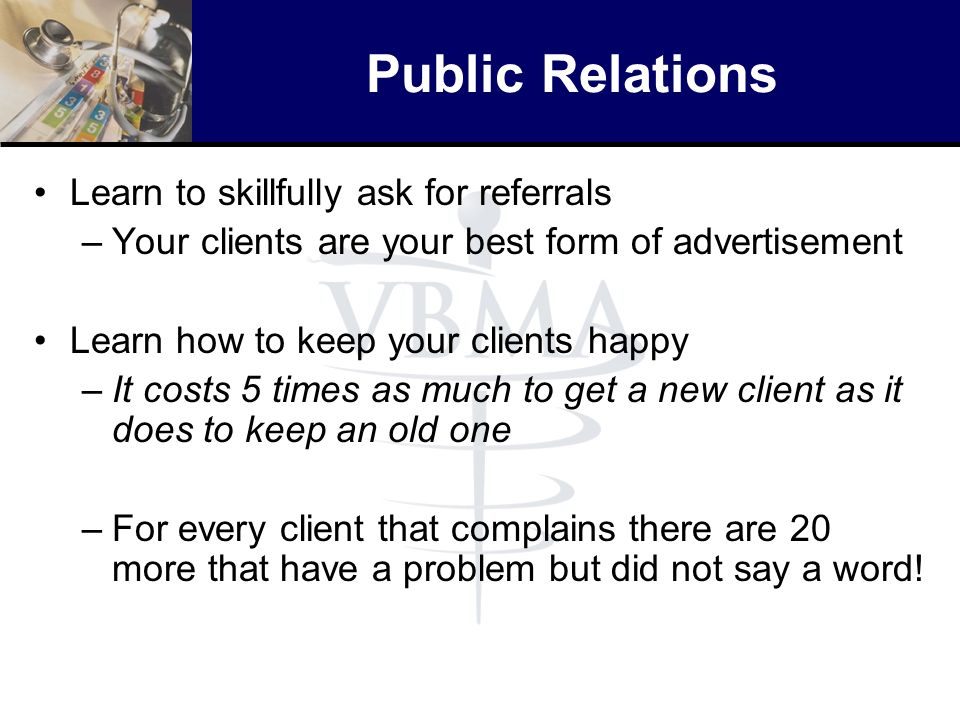 Public Relations Learn to skillfully ask for referrals